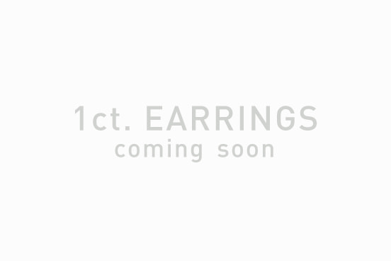 1ct. EARRINGS coming soon